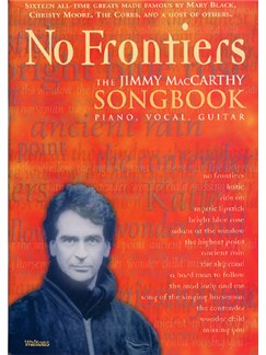 The Jimmy McCarthy Songbook: No Frontiers Books | Piano, Vocal & Guitar