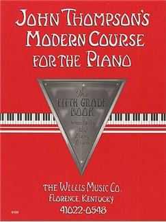 John Thompson's Modern Course For Piano: The Fifth Grade Book Books | Piano