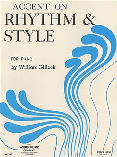 William Gillock: Accent On Rhythm And Style Books | Piano