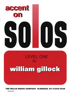 William Gillock: Accent On Solos Level One Books | Piano