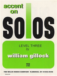 William Gillock: Accent On Solos - Level Three Books | Piano
