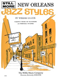 William Gillock: Still More New Orleans Jazz Styles Books | Piano
