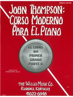 John Thompson's Modern Course For Piano: Grade 2 (Spanish Edition) Books | Piano