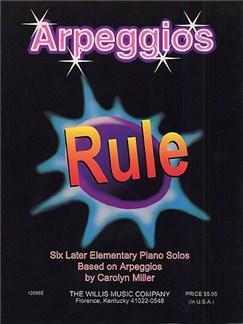 Carolyn Miller: Arpeggios Rule Books | Piano