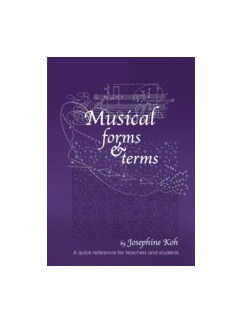 Josephine Koh: Musical Forms And Terms Books |