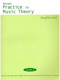 Josephine Koh: Practice In Music Theory - Grade 2 (Revised Edition) Books |