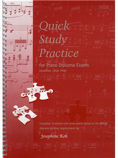Josephine Koh: Quick Study Practice For Piano Diploma Exams Books | Piano