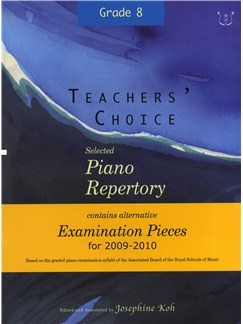 Teachers' Choice: Selected Piano Repertory - Alternative Examination Pieces 2009-2010 (ABRSM Grade 8) Books | Piano