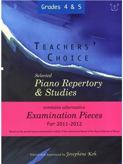 Teachers' Choice: Selected Piano Repertory & Studies 2011-2012 (Grades 4 & 5) Books | Piano