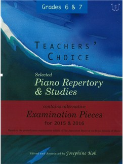 Josephine Koh: Teachers' Choice Piano Repertory 2015-2016 Grades 6-7 Books | Piano
