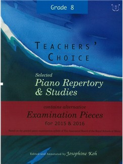 Josephine Koh: Teachers' Choice Piano Repertory 2015-2016 Grade 8 Books | Piano