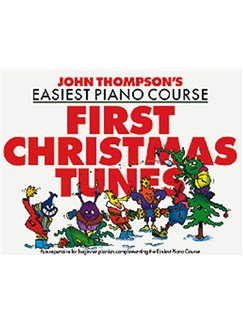 John Thompson's Easiest Piano Course: First Christmas Tunes Books | Piano
