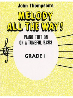 Melody All The Way Grade 1 Books | Piano
