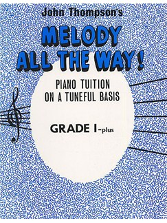 Melody All The Way Grade 1+ Books | Piano