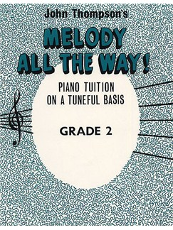 Melody All The Way Grade 2 Books | Piano