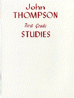 John Thompson's Modern Course For Piano: First Grade Studies Books | Piano