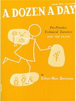 A Dozen A Day Book Five: Intermediate Books | Piano