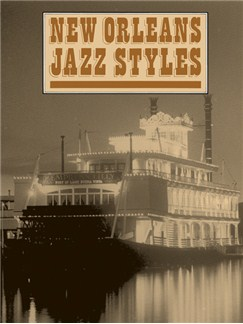 New Orleans Jazz Styles (Complete Edition) Books | Piano