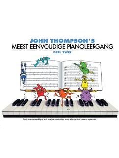 John Thompson's Meest Eenvoudige Pianoleergang: Deel Twee Books | Piano