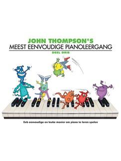 John Thompson's Meest Eenvoudige Pianoleergang: Deel Drie Books   Piano