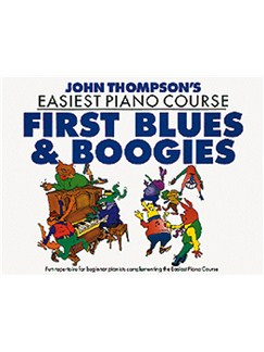 John Thompson's Easiest Piano Course: First Blues And Boogie Books | Piano