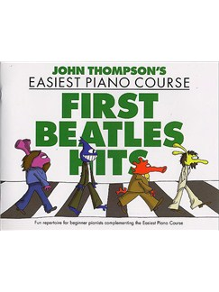 John Thompson's Easiest Piano Course: First Beatles Hits Books | Piano