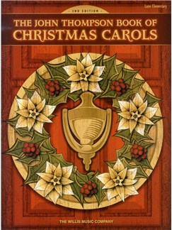 The John Thompson Book Of Christmas Carols (2nd Edition) Books | Piano & Vocal