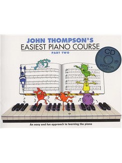John Thompson's Easiest Piano Course: Part Two (Book And CD) Books and CDs | Piano