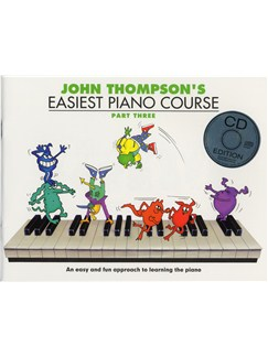 John Thompson's Easiest Piano Course: Part Three (Book And CD) Books and CDs | Piano