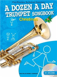 A Dozen A Day Trumpet Songbook: Christmas (Book/CD) Books and CDs | Trumpet
