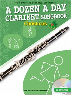 A Dozen A Day Clarinet Songbook: Christmas (Book/CD) Books and CDs | Clarinet