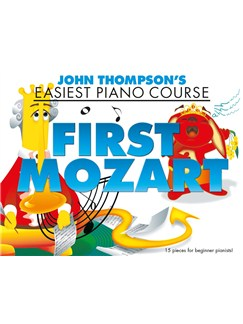 John Thompson's Easiest Piano Course: First Mozart Books | Piano