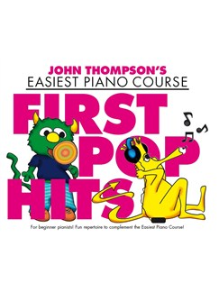 John Thompson's Easiest Piano Course: First Pop Hits Books | Piano