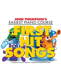 John Thompson's Easiest Piano Course: First Hit Songs Books | Piano