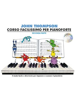John Thompson's Corso Facilissimo Per Pianoforte: Seconda Parte (Book/CD) Books and CDs | Piano