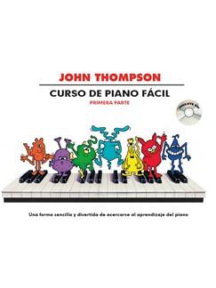 John Thompson: Curso De Piano Facil – Primera Parte (Book/CD) Books and CDs | Piano