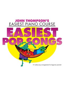 John Thompson's Easiest Piano Course: Easiest Pop Songs Books | Piano