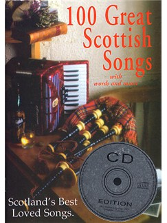 100 Great Scottish Songs CD Edition Books and CDs | Melody line & lyrics, with chord symbols