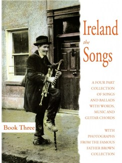 Ireland: The Songs Book Three Books | Melody line & lyrics, with chord symbols