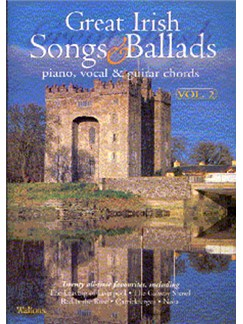 Great Irish Songs And Ballads Volume 2 Books | Piano and Voice, with Guitar chord symbols
