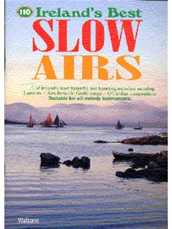 Ireland's Best Slow Airs Books | Pennywhistle, Flute, Piccolo, Violin