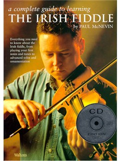 A Complete Guide To Learning The Irish Fiddle (CD Edition) Books and CDs | Violin