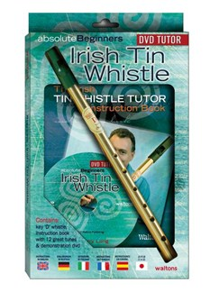 Absolute Beginners Irish Tin Whistle (Book/DVD/Instrument Pack) Books, DVDs / Videos and Instruments | Pennywhistle