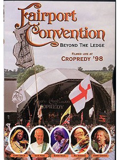 Fairport Convention: Beyond The Ledge DVDs / Videos |