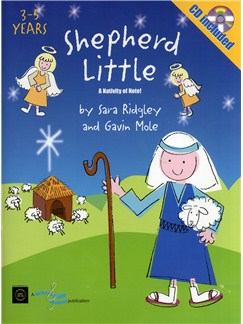 Sara Ridgley And Gavin Mole: Shepherd Little - A Nativity Of Note! (Book And CD) Books and CDs | Voices, Piano Accompaniment