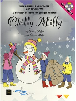 Sara Ridgeley/Gavin Mole: Chilly Milly - Teacher's Book/CD Books and CDs | Lyrics Only