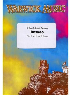John Robert Brown: Altango Books | Alto Saxophone, Piano Accompaniment
