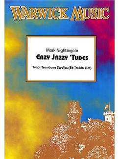 Mark Nightingale: Easy Jazzy 'Tudes - Tenor Trombone Studies (B-Flat Treble Clef) Books | Trombone