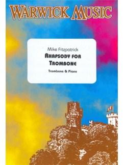 Mike Fitzpatrick: Rhapsody (Trombone and Piano) Books | Trombone, Piano