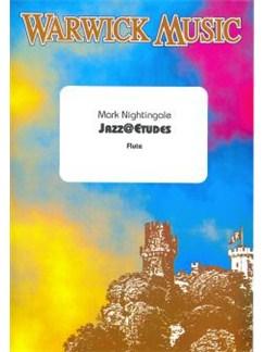 Mark Nightingale: Jazz@Etudes - Flute Books | Flute